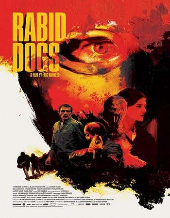 Rabid Dogs 2015 Hindi Dual Audio 300MB BluRay 480p ESubs
