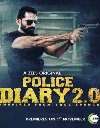 Police Diary 2.0 2019 Hindi Season 01 Complete 480p HDRip x264