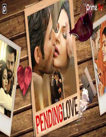 Pending Love Full Season 01 Download Hindi In HD