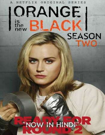 Orange Is the New Black Hindi Dual Audio Web-DL Full Netflix Season 02 Download