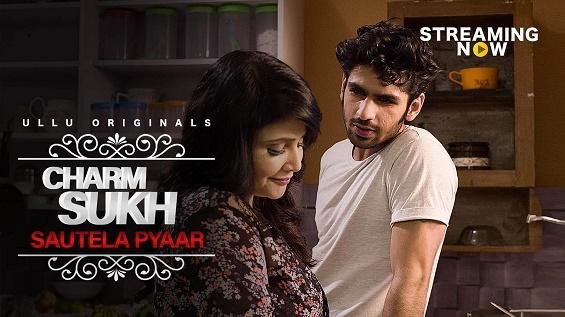 18+ Charmsukh (Sautela Pyaar) S01E10 Ullu Web Series Watch Online