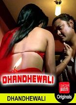 18+ Dhandhewaali CinemaDosti Hindi Short Film Watch Online