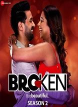 Broken But Beautiful Hindi S02 Complete Altbalaji Web Series Watch Online