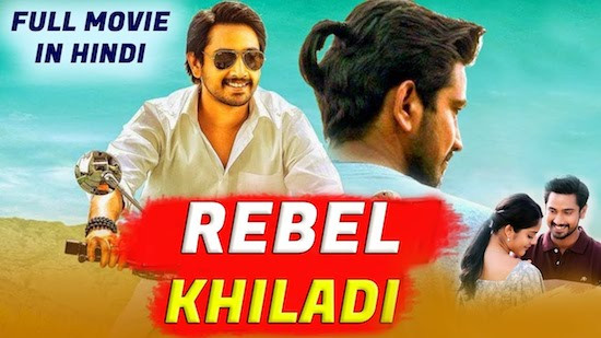 Rebel Khiladi 2019 Hindi Dubbed 720p HDRip x264