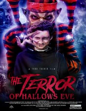 The Terror of Hallows Eve 2017 Hindi Dual Audio BRRip Full Movie 480p Download