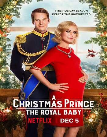 A Christmas Prince The Royal Baby 2019 Hindi Dual Audio Web-DL Full Movie Download