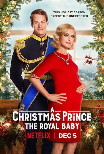 A Christmas Prince The Royal Baby 2019 Dual Audio Hindi 720p WEB-DL 850MB
