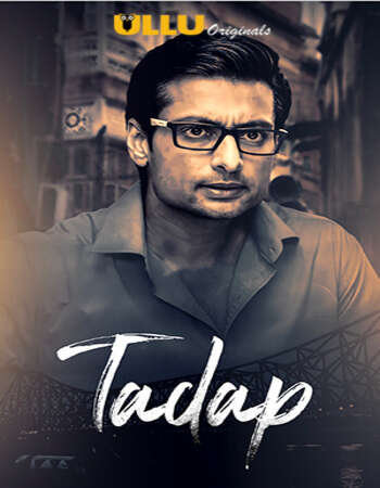Tadap 2019 Hindi S02 ULLU WEB Series Complete 720p HDRip x264