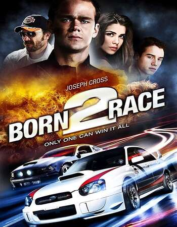 Born to Race 2011 Hindi Dual Audio 300MB BluRay 480p ESubs