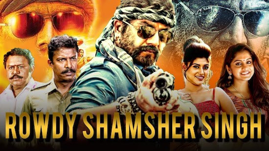 Rowdy Shamsher Singh 2019 Hindi Dubbed 720p HDRip 999mb