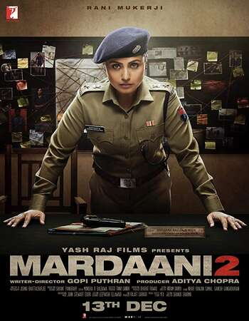 Mardaani 2 2019 Hindi 500MB HDRip 720p ESubs HEVC