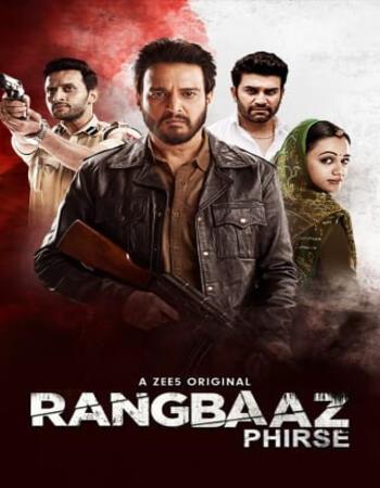 Rangbaaz Season 02 Hindi Complete 720p 480p WEB-DL 2.5GB