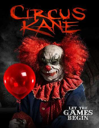 Circus Kane 2017 Hindi Dual Audio BRRip Full Movie 720p Download