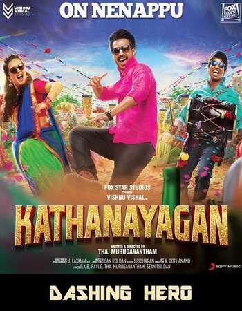 Kathanayagan 2017 UNCUT Hindi Dual Audio HDRip Full Movie 720p Free Download