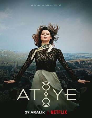 Atiye AKA The Gift Hindi Dual Audio Web-DL Full Netflix Season 01 Download