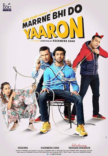 Marrne Bhi Do Yaaron 2019 Hindi 720p WEB-DL 950MB