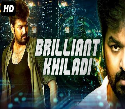 Brilliant Khiladi 2019 Hindi Dubbed 720p HDRip 900mb