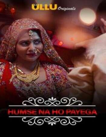 Charmsukh (Humse Na Ho Payega) 2019 Hindi S01 ULLU WEB Series 720p HDRip x264