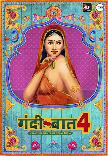 Gandii Baat Season 04 Hindi Complete 720p 480p WEB-DL 1.7GB