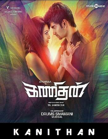 Kanithan 2016 UNCUT Dual Audio Hindi 720p HDRip 1.1GB