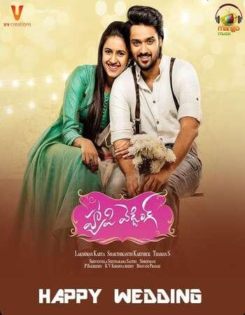 Happy Wedding 2018 UNCUT Hindi Dual Audio HDRip Full Movie 720p Free Download
