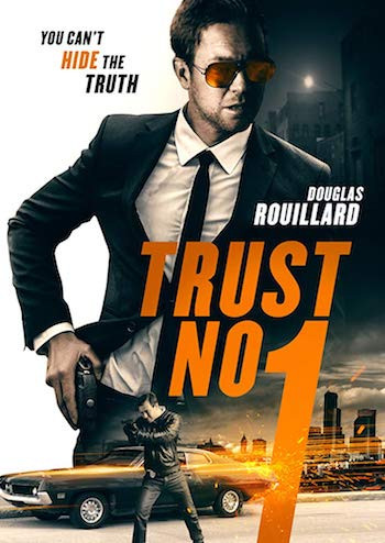 Trust No. 1 (2019) Dual Audio Hindi 720p WEB-DL 800mb