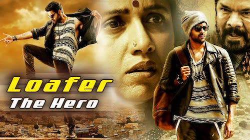 Loafer The Hero 2020 Hindi Dubbed Movie Download