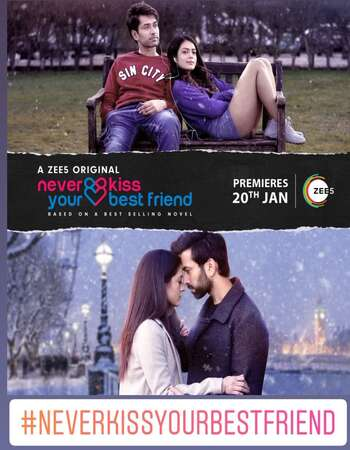 Never Kiss Your Best Friend Hindi Season 01 Complete 720p HDRip x264