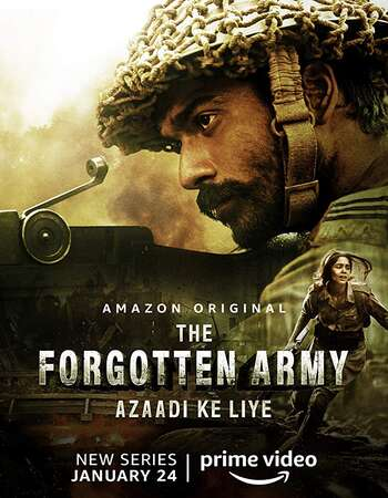 The Forgotten Army Azaadi ke liye S01 Complete Hindi Dual Audio 720p Web-DL ESubs