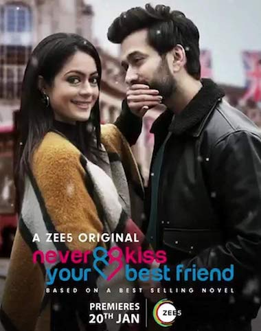 Never Kiss Your Best Friend Season 01 Hindi Complete 720p 480p WEB-DL 1.8GB