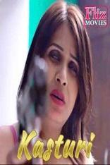 18+ Kasturi Hindi S01E01 Fliz Web Series Watch Online