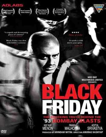 Black Friday 2004 Full Hindi Movie DVDRip Free Download