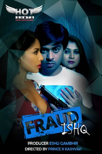 18+ Fraud Ishq 2020 Hindi Full Movie Download