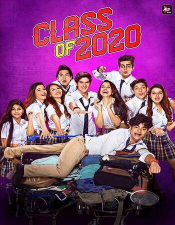 Class of 2020 Hindi S02 WEB Series Complete 720p HDRip x264