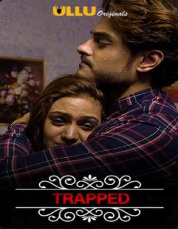 Charmsukh (Trapped) 2020 Hindi S01 ULLU WEB Series 720p HDRip x264