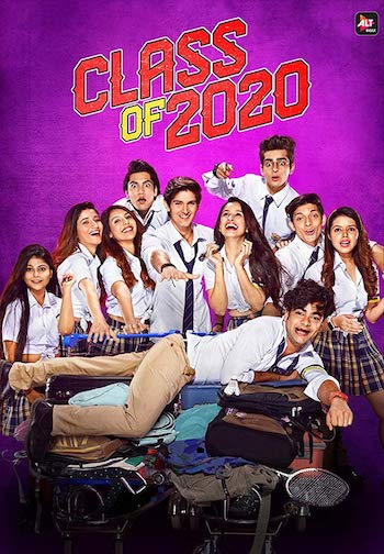 Class Of 2020 Season 02 Hindi Complete 720p 480p WEB-DL 1.7GB