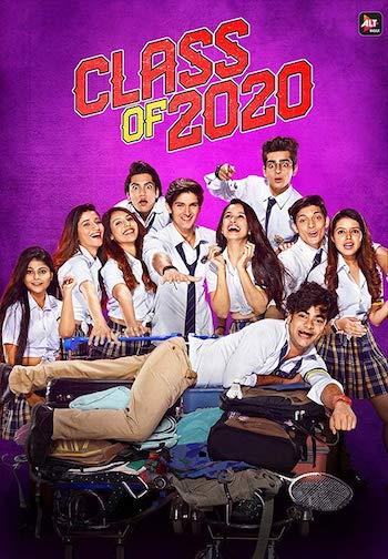 Class Of 2020 Season 02 Hindi Complete 720p 480p WEB-DL 1.7GB