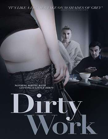 Dirty Work 2018 English 720p Web-DL 900MB