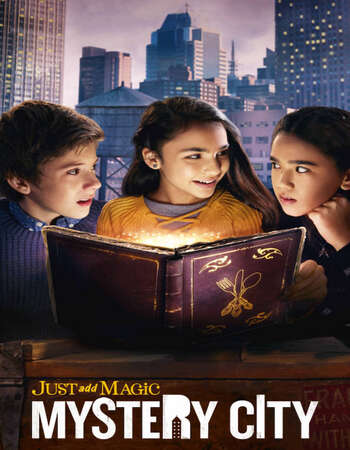 Just Add Magic Mystery City S01 Complete Hindi Dual Audio 720p Web-DL MSubs