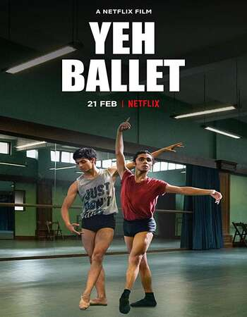 Yeh Ballet 2020 Full Hindi Movie 720p HDRip Download