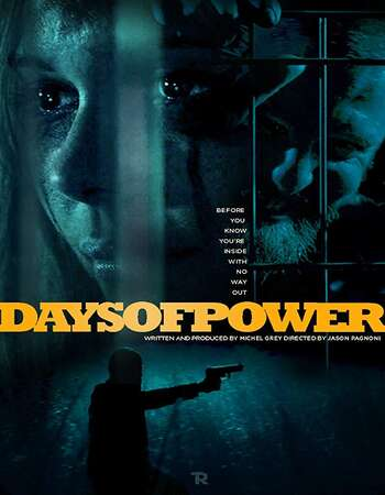 Days of Power 2018 Hindi Dual Audio 300MB BluRay 480p ESubs
