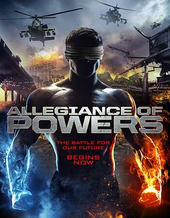 Allegiance of Powers 2016 Hindi Dual Audio 280MB WEBRip 480p ESubs