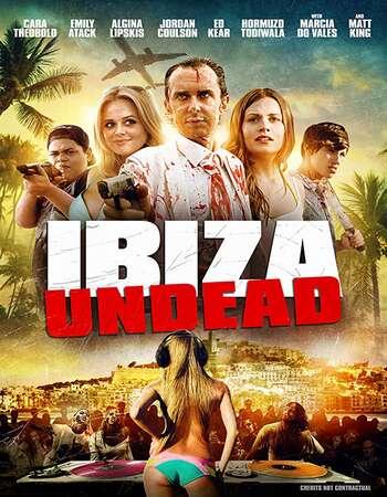 Ibiza Undead 2016 Hindi Dual Audio WEBRip Full Movie Download