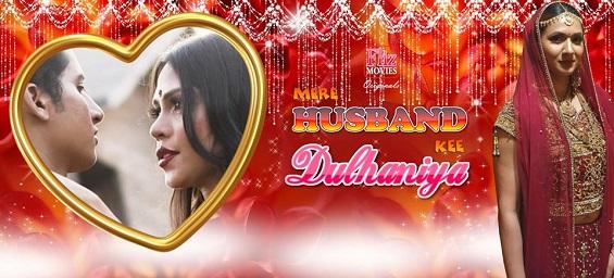 18+ Mere Husband Kee Dulhaniya Hindi S01E03 Fliz Web Series Watch Online