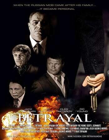 Betrayal 2013 Hindi Dual Audio WEBRip Full Movie Download
