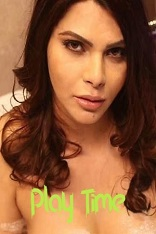 18+ Play Time Sherlyn Chopra Watch Online