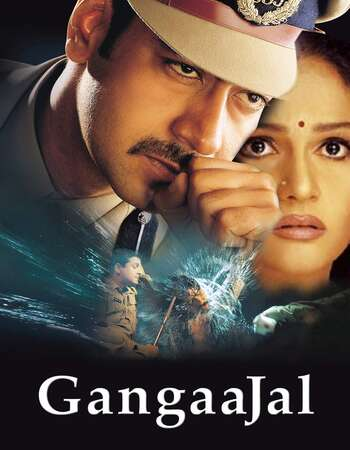 Gangaajal 2003 Full Hindi Movie 720p HDRip Download