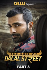 18+ The Bull Of Dalal Street Part: 3 Hindi S01 Complete Web Series Watch Online