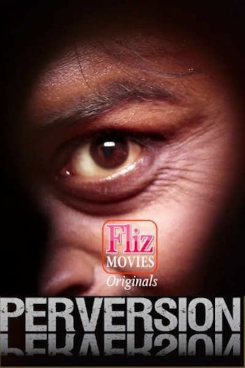 Perversion 2020 Hindi Full Movie Download