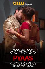 Charmsukh (Pyaas) 2020 Hindi S01 ULLU WEB Series 720p HDRip x264
